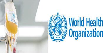 করোনা: এবার প্ল্যাজমা থেরাপির ব্যবহারে বিশ্ব স্বাস্থ্য সংস্থার না