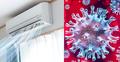 করোনায় নতুন আতঙ্ক, ভাইরাস ছড়াচ্ছে এসির মাধ্যমেও